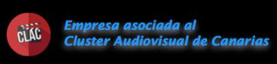 Empresa Asociada al Cluster Audiovisual de Canarias